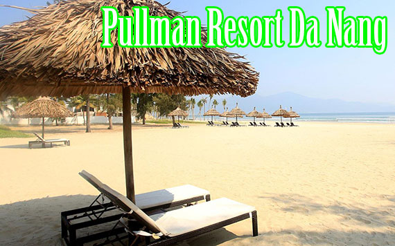 Pullman Resort Da Nang